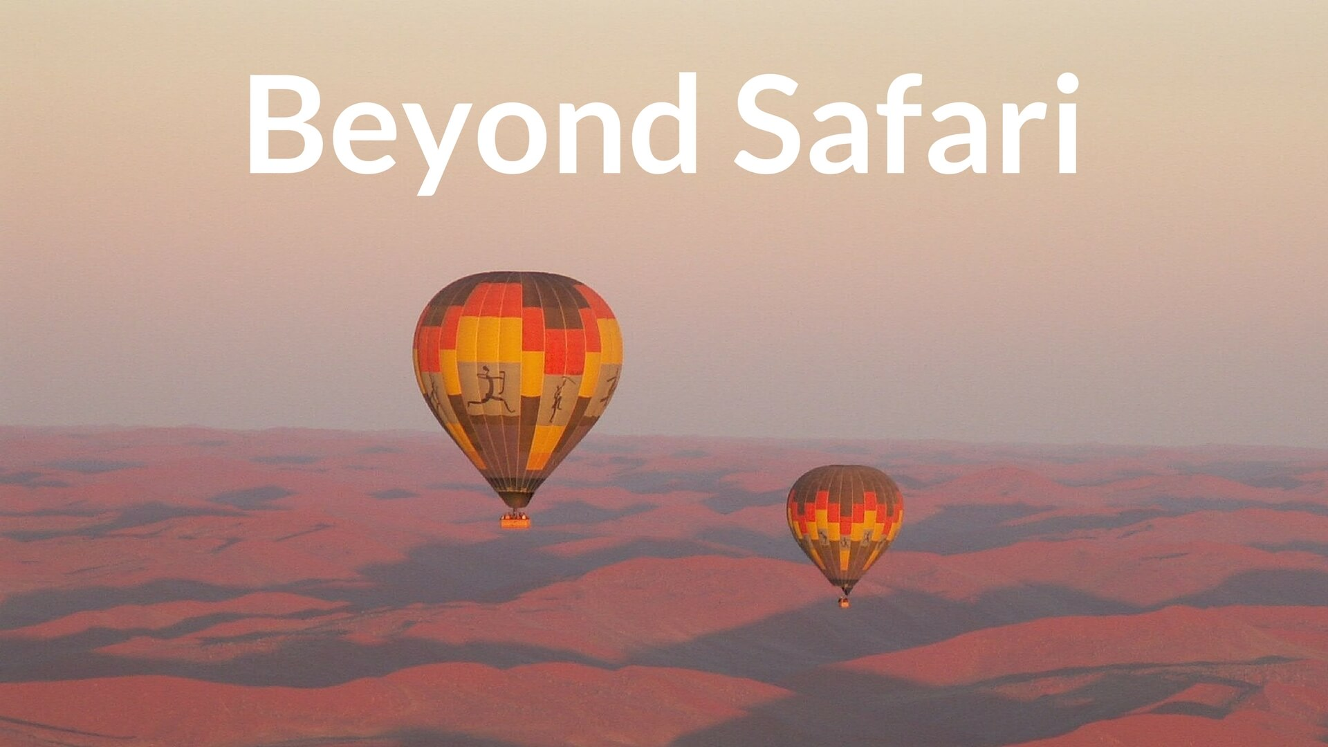 Beyond Safari Africa Revealed